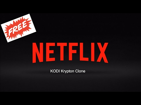 How to get Netflix For Free! 200 SUB SPECIAL! FEB 2017 Kodi Krypton Clone for Android