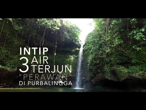 3 Curug Perawan di Purbalingga Indonesia ( Travel Guide )