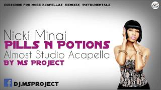 Nicki Minaj - Pills N Potions (Almost Studio Acapella) + DL