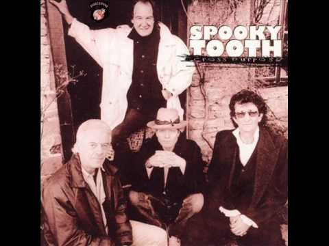 Spooky Tooth - Tears (Behind My Eyes)