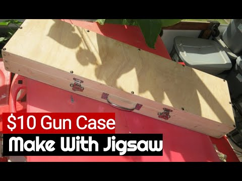 Make easy gun case with jig saw for rifle, pistol, shotgun DIY