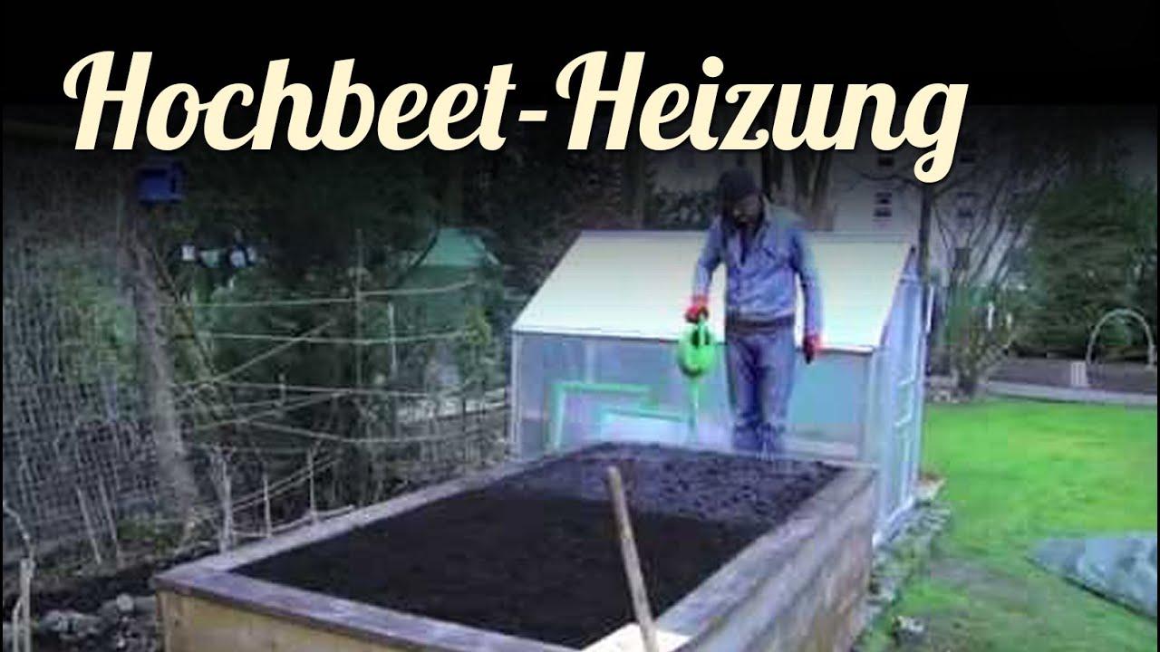 Hochbeet Mit Heizung Hochbeet Richtig Befullen Youtube