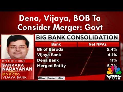 Big Merger Announcement: Dena, Vijaya, BOB To Consider Merger: Govt | CNBC-TV18