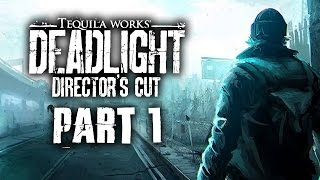 Deadlight Director's Cut Gameplay Walkthrough Part 1 - Intro