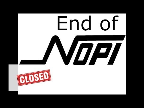End of NOPI – It closed