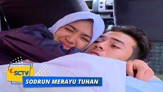 Highlight Sodrun Merayu Tuhan - Episode 45