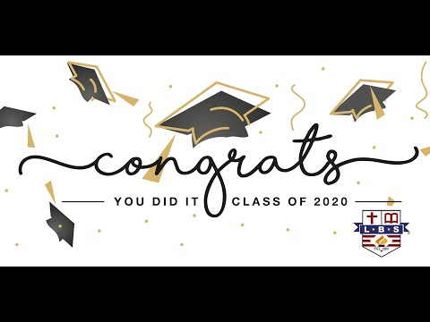 Lakecrest Baptist School Graduation Ceremony - 6/15/2020