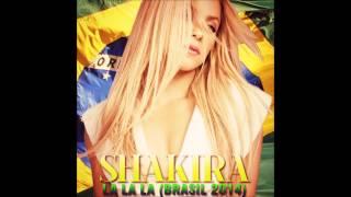 Shakira - La La La (Brasil 2014) [Áudio]