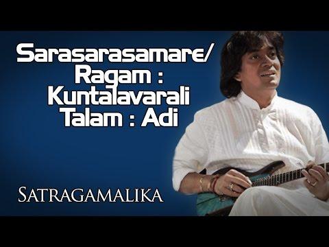 Sarasarasamare/ Ragam : Kuntalavarali Talam : Adi   U Shrinivas (Album: Satragamalika )