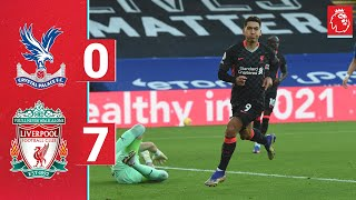 Highlights: Reds run riot at Selhurst Park | Crystal Palace 0-7 Liverpool