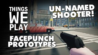 Facepunch Prototypes - Un-named Shooter! (Wiseguys)