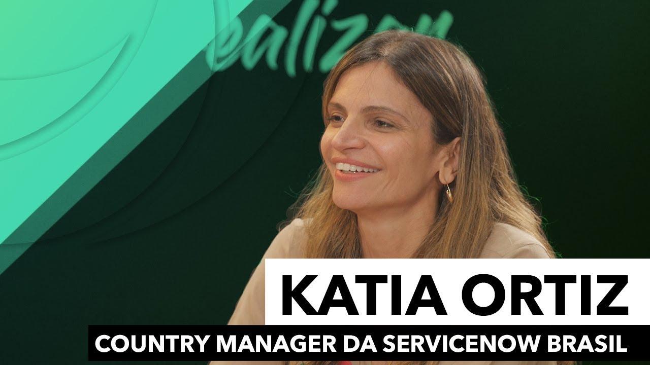 Leadership Academy   Katia Ortiz, country manager da ServiceNow