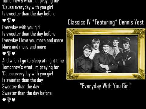 Everyday With You Girl ༺💕༻ Classics IV