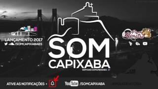 MC PEDRIN - FEIA NÓS SÓ BOTA PRA MAMAR [DJ'S LINDÃO & PEDRO HENRIQUE] SOM CAPIXABA 2017