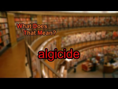 What does algicide mean?