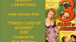 "Doreen Carwithen: music from ""Three Cases of Murder"" (1955) Muir Mathieson"