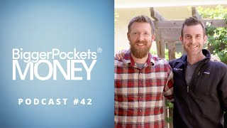 How to Invest in Real Estate with Joshua Dorkin & Brandon Turner | BP Money 42