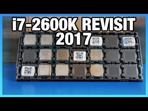 Intel i7-2600K in 2017: Benchmark vs. 7700K, 1700, & More