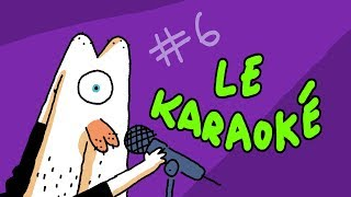LE KARAOKÉ - Monsieur Flap #6
