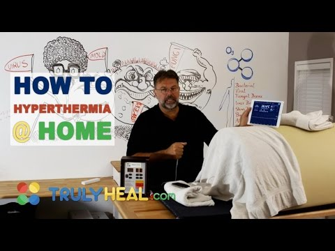 How To - Hyperthermia Treatment At Home
