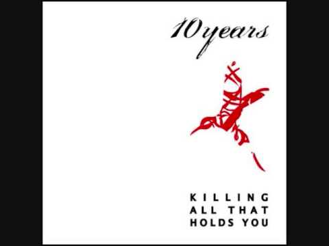 10 Years  Killing All That Holds You 2004 FULL ALBUM