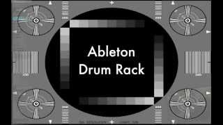 Что есть что в Drum Rack (Ableton Live 9)