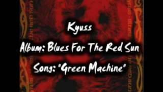 Kyuss: Green Machine