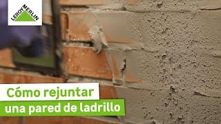 Cómo rejuntar una pared de ladrillo (Leroy Merlin)