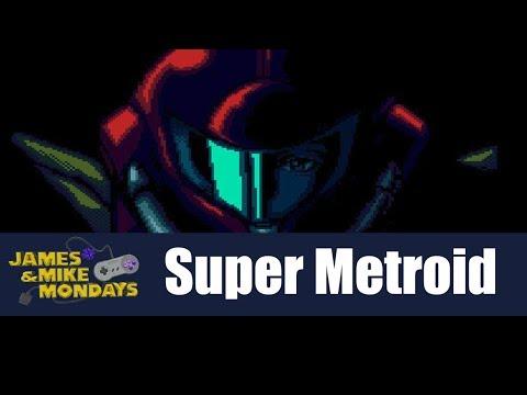 Super Metroid (SNES) Part 1 - James & Mike Mondays