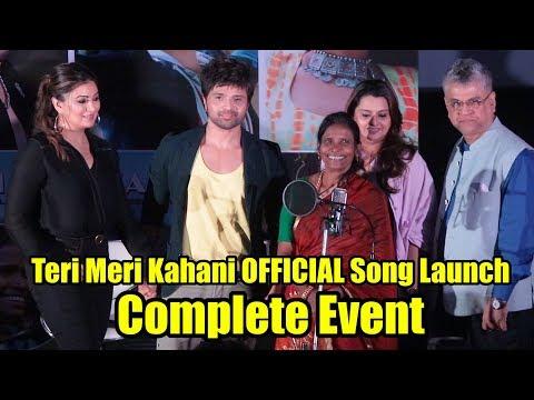 Teri Meri Kahani OFFICIAL Song Launch - Happy Hardy And Heer | Himesh Reshammiya & Ranu Mondal