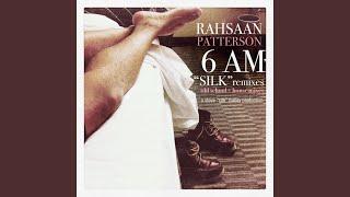 Rahsaan Patterson - 6AM Silk Remixes House Mix Instrumental