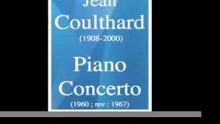 Jean Coulthard (1908-2000) : Piano Concerto (1960 ; rev : 1967)