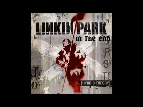 Linkin Park - Hybrid Theory - 8 - In The End (With Lyrics) HD