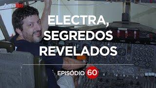 SEGREDOS DO ELECTRA PARTE 2 EP #60