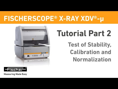 FISCHER│X-Ray XDV-µ Tutorial Part 2: Test Of Stability, Calibration And Normalization