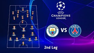 Manchester City Vs PSG 2nd leg Lineups Champions League 2021 | Man City Vs PSG Lineup UCL 2021