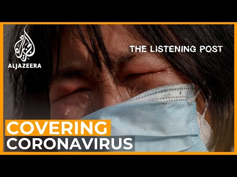 China: Covering the Coronavirus Contagion | The Listening Post (Full)