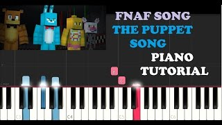 FNAF Song - The Puppet Song(Tryhardninja)(Piano Tutorial)