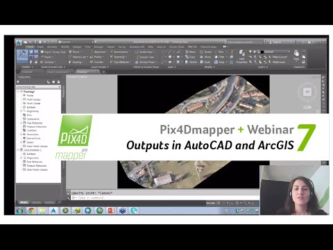 Pix4D Webinar 7: Pix4Dmapper Outputs in AutoCAD and ArcGIS