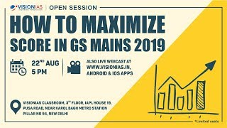 Open Session on How to Maximize Score in GS Mains 2019