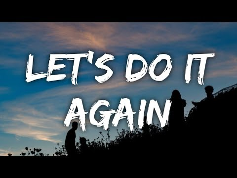 J Boog - Let's Do It Again (Lyrics)