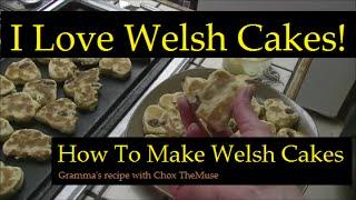 Welsh Cakes! Gramma's Recipe