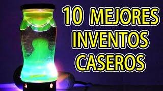 10 Mejores Inventos Caseros Hasta la Fecha (RECOPILACION) - Experimentar En Casa