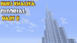 Minecraft Burj Khalifa Tutorial PART 2 - XBOX/PS3/PC
