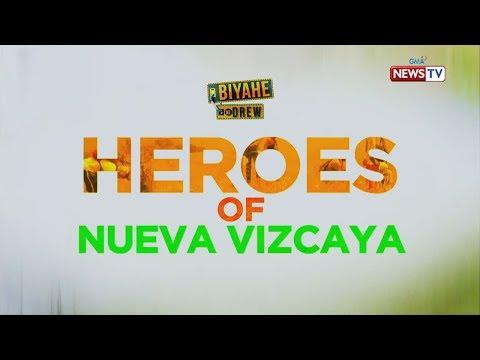 Biyahe ni Drew:  Biya-Heroes of Nueva Vizcaya (Full episode)