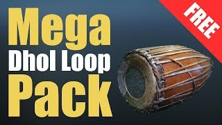 Mega Dhol Loop Pack (Free Download)