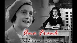 Ana Frank  La historia verdadera - Biografía