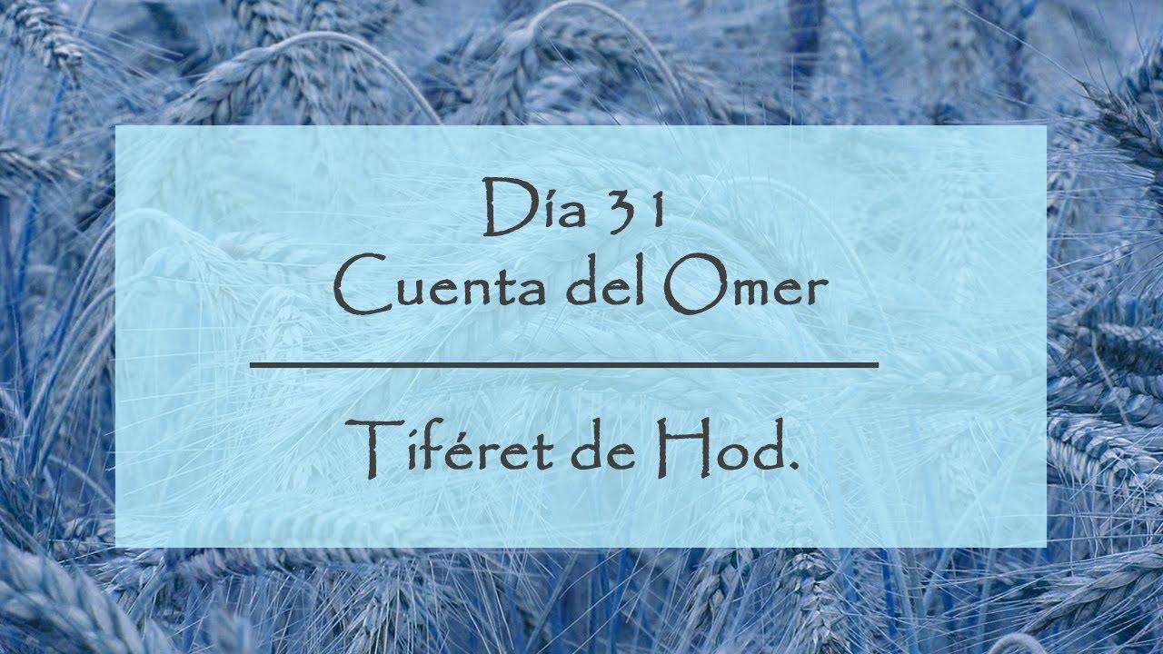 Día 31 del Conteo del Omer