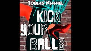 Tobias Kimmel - Kick Your Balls (Original Mix)