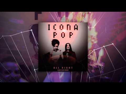 Icona Pop - All Night (Cash Cash Remix)